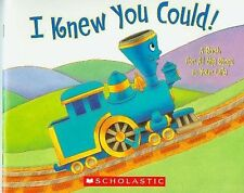 I Knew You Could! A Book for All the Stops in Your