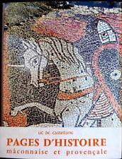 Pages d'Histoire Mâconnaise et Provençale - Luc de Castellane - Zodiaque