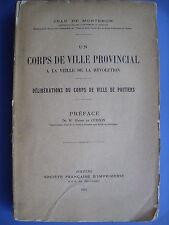 (Poitiers) Un Corps de ville provincial à la veille de la Révolution, 1923
