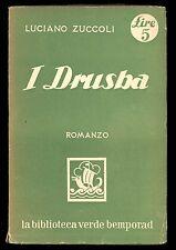 Luciano Zuccoli I Drusba romanzo Bemporad 1933