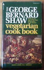The George Bernard Shaw Vegetarian Cookbook, Alice Laden, 1St Printing 1974