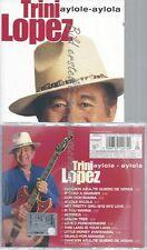 CD--TRINI LOPEZ AYLOLE AYLOLA