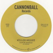 Willie Wright (new) Aint No Sunshine Cannonball CBLL09 Soul Northern Motown