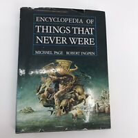 Encyclopedia of Things That Never Were Creatures, Places, People Page Ingpen HC