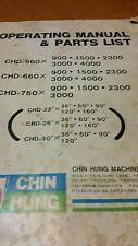 CHIN HUNG LATHE CHD-560,660,760 OPERATING MANUAL AND PARTS LIST