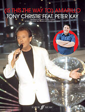 Is This The Way To Amarillo Tony Christie Peter Kay Piano SONGS FABER Music BOOK