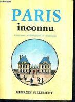 PARIS INCONNU ITINERAIRES ARCHEOLOGIQUES.