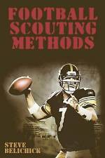 NEW Football Scouting Methods by Steve Belichick