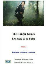 Livre, les jeux de la faim, Céline Dumas-Tu, Hunger Games, livre bilingue tome 3