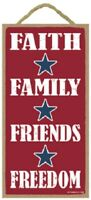Faith Family Friends Freedom Patriotic Military Wood Plaque Sign Made in USA
