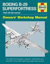 Boeing B-29 Superfortress Manual (Owners Worksho, Chris Howlett, Excellent