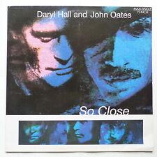 """MAXI 12"""" DARYLL HALL  and JOHN OATES So close 613600"""
