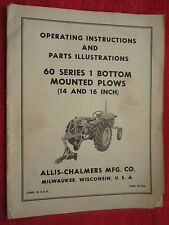 VINTAGE ALLIS CHALMERS 60 SERIES 1 BOTTOM MOUNTED PLOW OPERATING & PARTS MANUAL
