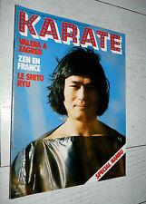 KARATE N°30 1977  VALERA NANBU BENELUX DEWILDE BRUCE LEE BOXE FRANCAISE JUDO