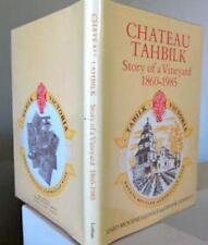 Chateau Tahbilk  Story of a Vineyard 1860-1985