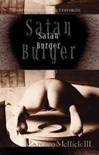 Satan Burger: By Carlton Mellick