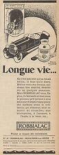 Y8724 ROBBIALAC - Longue vie... - Pubblicità d'epoca - 1928 Old advertising