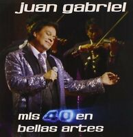 Juan Gabriel - Mis 40 en Bellas Artes [New CD]