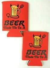 2X Beer Made Me Do It! Funny Coozie Koozie Beer & Soda 12oz Can or Bottle Cooler
