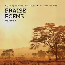 PRAISE POEMS VOL.4 - A JOURNEY INTO DEEP, SOULFUL JAZZ & FUNK F. T.1970s CD NEUF