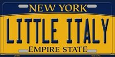 Little Italy New York State Background Metal Novelty License Plate