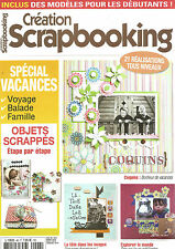 CREATION SCRAPBOOKING N°48 SPECIAL VACANCES / OBJETS SCRAPPES / 21 REALISATIONS