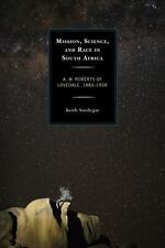 MISSION, SCIENCE, AND RACE IN SOUTH AFRICA - SNEDEGAR, KEITH - NEW HARDCOVER BOO