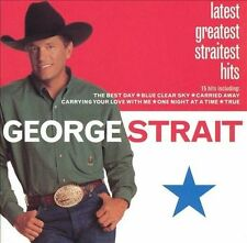 Latest Greatest Straitest Hits by George Strait (CD, Mar-2000, MCA Nashville)