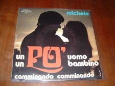 """MICHELE """" UN PO' UOMO,UN PO' BAMBINO ( Dalla) """" ITALY'71"""