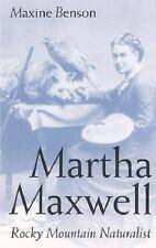 Martha Maxwell, Rocky Mountain Naturalist (Women in the West)