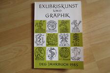 Exlibriskunst und Gebrauchsgrafik Jahrbuch 1985