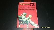 FANTASCIENZA: GAMMA Almanacco Fantascienza 1972 (Asimov Bradbury Vacca Palumbo)