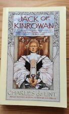 Jack of Kinrowan by Charles De Lint (Paperback, 1995)