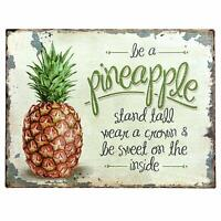 """Be A Pineapple Retro Vintage Tin Bar Sign Country Home Decor 10"""" x 13"""""""