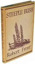 Robert Frost - Steeple Bush - FIRST EDITION - INSCRIBED!
