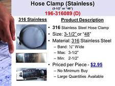 """Stainless Steel Hose Clamp (Ideal 316 Stainless (3-1/2"""" or """"48"""" ) 196-316089 (D)"""