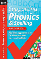 Supporting Phonics and Spelling: For Ages 10-11 (Supporting Phonics and Spelling