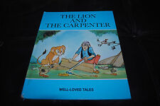 The Lion and the Carpenter Well Loved Tales Vintage Book 1977 Peter Haddock HC