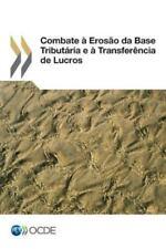 Combate À Erosao Da Base Tributária e À Transferência de Lucros by...