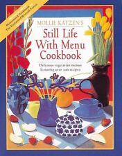 Vegetarian Cooking: Still Life with Menu Cookbook by Mollie Katzen (Moosewood)