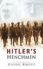 Hitler's Henchmen, New, Knopp, Guido Book