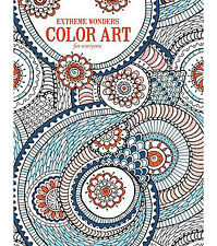 Extreme Wonders - Color Art for Everyone - Creative Coloring Books for Grown-Ups