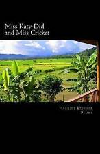 NEW Miss Katy-Did and Miss Cricket by Harriet Beecher Stowe