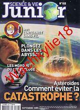 Science et vie junior n°168 du 09/2003 Astéroïdes Streetluge Wifi Abysses