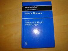 MUSCLE DISEASE BLUE BOOKS PRACTICAL NEUROLOGY SCHAPIRA GRIGGS 1999 HC