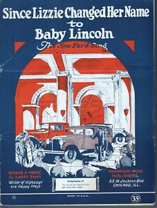 Since Lizzie Changed Her Name To Baby Lincoln 1927 Sheet Music