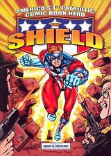 The Shield Trade Paperback America'S 1St Patriotic Comic Book Hero Tpb Pep 2002