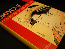 REFERENCE BOOK / UKIYO - E 250 YEARS OF JAPANESE ART / 1ST EDITION