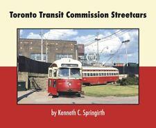 TORONTO Transit Commission Streetcars -- (NEW BOOK)