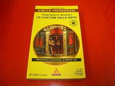 CLASSICI DEL GIALLO MONDADORI n° 1055-MARY ROBERTS RINEHART-FINESTRA SULLA NOTTE